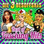 Best of Fasching Hits: Die Karneval Kult Schlager mit den Après Ski Klassikern by Die 3 Besoffskis