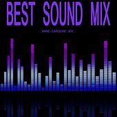 Best Sound Hits von Anne-Caroline Joy