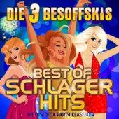Best of Schlager Hits: Die Discofox Party Klassiker by Die 3 Besoffskis