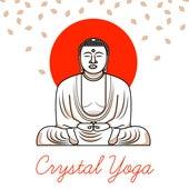 Crystal Yoga by Buddha Lounge