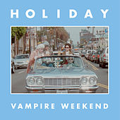 Holiday by Vampire Weekend