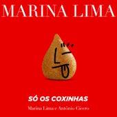 Só os Coxinhas de Marina Lima