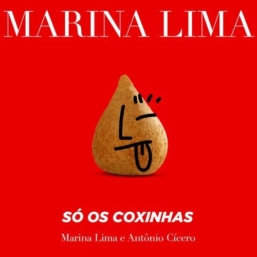 Só os Coxinhas by Marina Lima