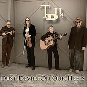 Dust Devils on Our Heels von Tdh4