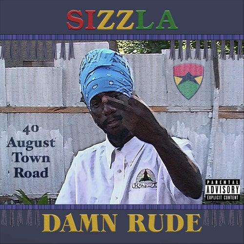 Damn Rude by Sizzla