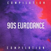 90S Eurodance Compilation by Various Artists