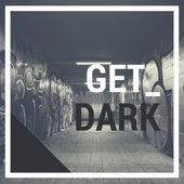 Get Dark von Various Artists