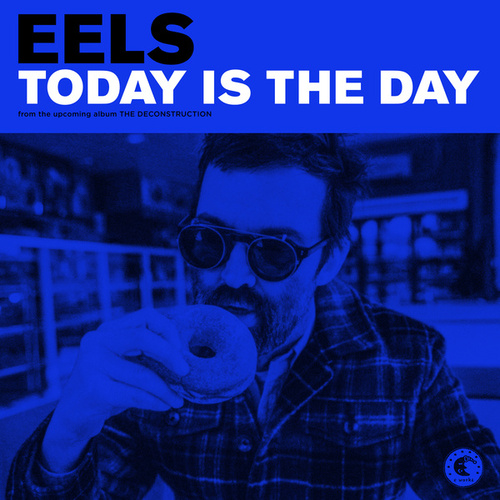 Today Is The Day by Eels