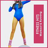 Fitness Hits: Workout & Running by Various Artists