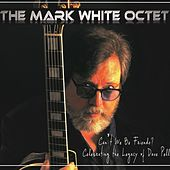 Can't We Be Friends by The Mark White Octet