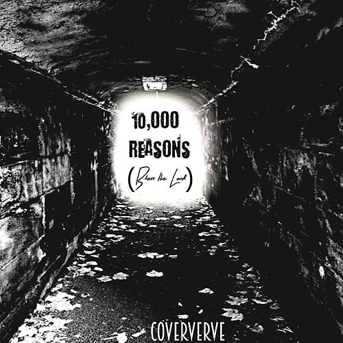 10,000 Reasons (Bless the Lord) by Coververve