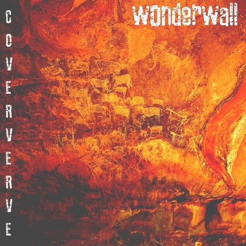 Wonderwall by Coververve