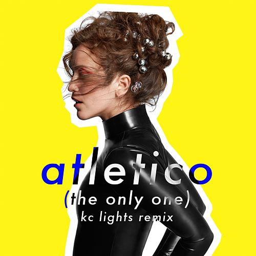 Atletico (The Only One) (KC Lights Remix) by Rae Morris