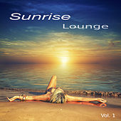 Sunrise Lounge Vol. 1 by Various Artists