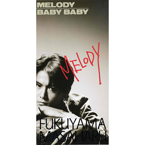 Melody / Baby Baby de Masaharu Fukuyama