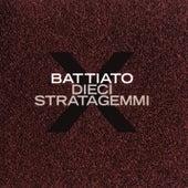 Dieci stratagemmi di Franco Battiato