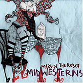 Midwesterns by Marvin The Robot