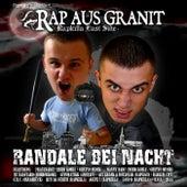 Randale bei Nacht by Rap Aus Granit