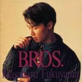 Bros. de Masaharu Fukuyama