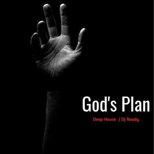 God's Plan (Deep House) by DJ Roody