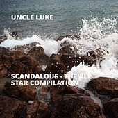 Scandalous - The All Star Compilation by Luke Campbell