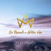 De Repente a Glória Vem by Alda Célia