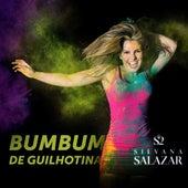 Bumbum de Guilhotina de Silvana Salazar