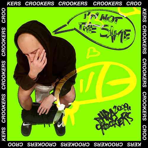 I'm Not The Same by Crookers