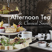 Afternoon Tea & Classical Sounds by Royal Philharmonic Orchestra