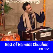 Best of Hemant Chauhan, Vol. 10 by Hemant Chauhan