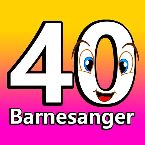 40 Barnesanger by Superstjerne Av Barnesanger Og Vuggesanger