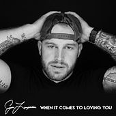 When It Comes to Loving You by Jon Langston