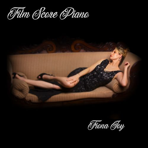 Film Score Piano by Fiona Joy Hawkins