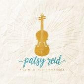 A Glint O' Scottish Fiddle by Patsy Reid