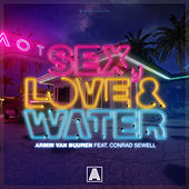 Sex, Love & Water by Armin Van Buuren