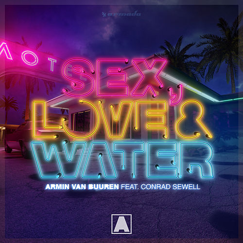 Sex, Love & Water de Armin Van Buuren
