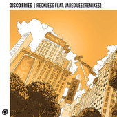 Reckless (Remixes) von Disco Fries