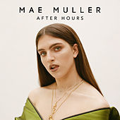 After Hours by Mae Muller