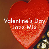 Valentine's Jazz Mix by Various Artists