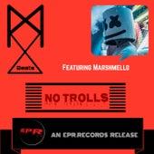 No Trolls von MXBEATS