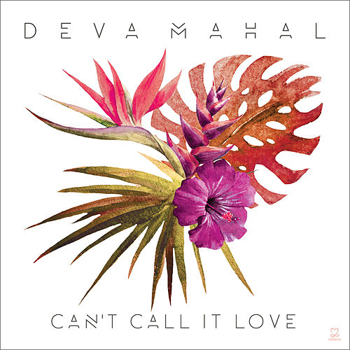 Can't Call It Love by Deva Mahal