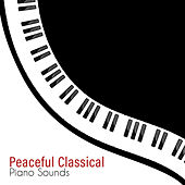 Peaceful Classical Piano Sounds by Lazy Sunday Afternoon Guys