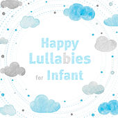 Happy Lullabies for Infant by Baby Lullaby (1)