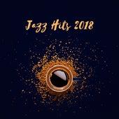 Jazz Hits 2018 by Smooth Jazz Sax Instrumentals