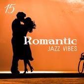 15 Romantic Jazz Vibes by Smooth Jazz Park