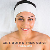 Relaxing Massage Music 2018 by Nature Sounds (1)