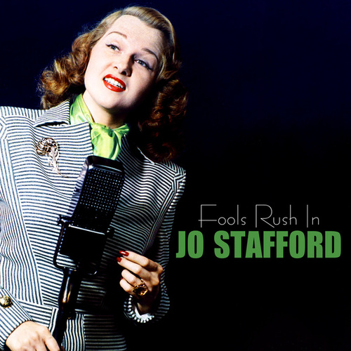 Fools Rush In by Jo Stafford