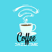 Coffee Jazz Time by Chilled Jazz Masters