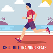 Chill Out Training Beats von Chill Out