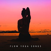 Flow Yoga Songs by Meditation Awareness
